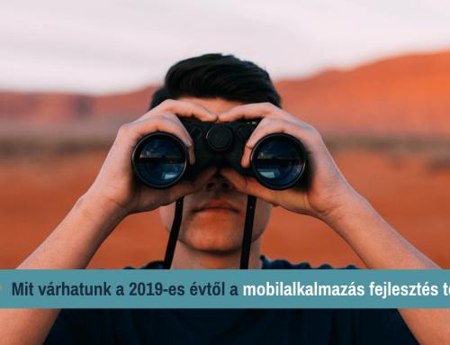 Mit várhatunk a 2019-es évtől a mobil alkalmazás fejlesztés, mobil applikáció fejlesztés terén?