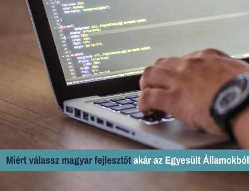Miért válassz magyar fejlesztőt akár az Egyesült Államokból is?