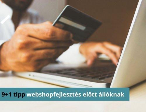 9+1 TIPP webshopfejlesztés előtt állóknak
