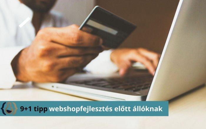 Webshopfejlesztési tippek