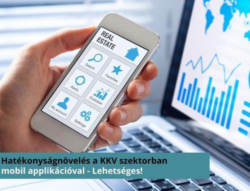 Hatékonyságnövelés mobil applikációval a KKV szektorban – Lehetséges!