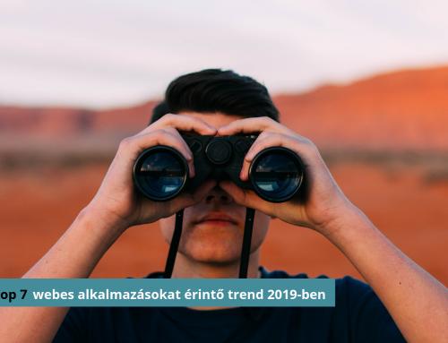A TOP 7 webes alkalmazásokat érintő trend 2019-ben